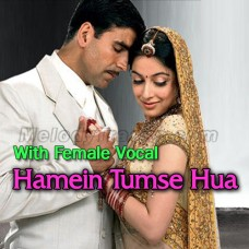 Hamein Tumse Hua Hai Pyar - With Female Vocal - Karaoke Mp3 - Udit Narayan - Alka Yagnik