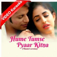 Hamein Tumse Pyar Kitna - Thumri Version - Mp3 + VIDEO Karaoke - Shreya Ghoshal