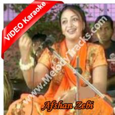 Ae gallan Changiyan Te Nai - Mp3 + VIDEO Karaoke - Afshan Zebi - Sindhi