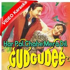 Har Pal Chahe Mera Dil - Mp3 + VIDEO Karaoke - Kumar Sanu
