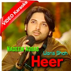 Heer - Waris Shah - Mp3 + VIDEO Karaoke - Nadeem Abbas - Live Flute