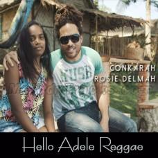 Hello - Adele Reggae Cover - Mp3 Karaoke - Conkarah - Rosie Delmah