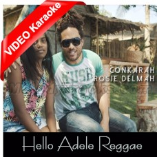 Hello - Adele Reggae Cover - Mp3 + VIDEO Karaoke - Conkarah - Rosie Delmah