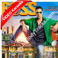 Boss - Title song - Mp3 + VIDEO Karaoke - Honey Singh