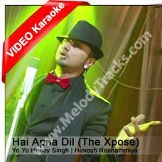 Hai apna dil to awara - Mp3 + VIDEO Karaoke - The Xpose - Honey Singh