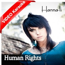 Human Rights - The Beginning - Mp3 + VIDEO Karaoke - Hanna li