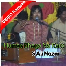 Hum Se Bhaga Na Karo - Mp3 + VIDEO Karaoke - Ali Nazar