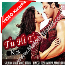 Tu hi tu har jagah - Mp3 + VIDEO Karaoke - Kick - Irfan