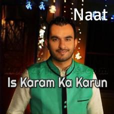 Is Karam Ka Karun Shukr Kese Ada - Karaoke Mp3 - Milad Raza Qadri - Islamic Kalam