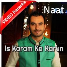 Is Karam Ka Karun Shukr Kese Ada - Mp3 + VIDEO Karaoke - Milad Raza Qadri - Islamic Kalam