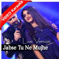 Jabse Tu Ne Mujhe Deewana Bana Rakha - Live Version - MP3 + VIDEO Karaoke - Atif Aslam - Qb