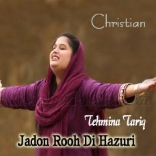 Jadon Rooh Di Huzuri Aa Jave - Karaoke Mp3 - Tehmina Tariq - Christian