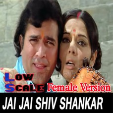 Jai jai shiv shankar - Female Version Low Scale - Karaoke Mp3 - Kishore Kumar - Lata