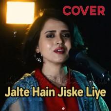 Jalte Hain Jiske Liye - Cover - Karaoke Mp3 - Sniti Mishra
