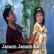 Janam Janam Ka Saath Hai - Remix - Karaoke Mp3 - Pravind Prasad - Rafi