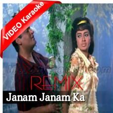 Janam Janam Ka Saath Hai - Remix - Mp3 + VIDEO Karaoke - Pravind Prasad - Rafi