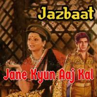 Jane Kyun Aaj Kal Khoi Khoi Zindagi - Karaoke Mp3 - Raj Kamal - Jazbaat
