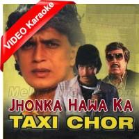 Jhonka Hawa Ka Jhonka - Mp3 + VIDEO Karaoke - Kishore Kumar - Usha Mangeshkar - Taxi Chor
