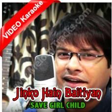 Jinko Hain baitiyan - Mp3 + VIDEO karaoke - Happy Birthday