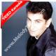 Mahi ve - MP3 + VIDEO Karaoke - Fakhir