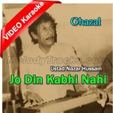 Jo Din Kabhi Nahi Beeta - Mp3 + VIDEO Karaoke - Ustad Nazar Hussain - Rachna