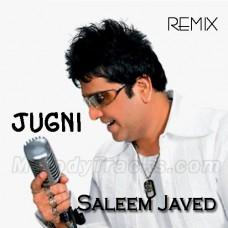 Jugni Remix - Karaoke MP3 - Saleem Javed