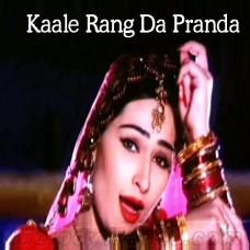 Kaale Rang Da Paranda - Karaoke Mp3 - Shazia Manzoor