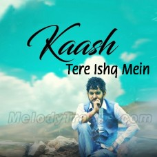 Kaash Tere Ishq Mein Neelam - Karaoke Mp3 - Ghulam Jugni