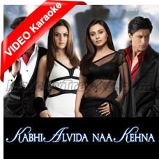 Kabhi Alvida Naa Kehna - Mp3 + VIDEO Karaoke - Sonu Nigam - Alka Yagnik