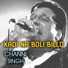 Kade Na Billo Boli Has Ke - Karaoke Mp3 - Channi Singh - Punjabi - Alaap