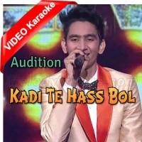 Kadi Te Hass Bol - Audition - Mp3 + VIDEO Karaoke - Rishabh - Indian Idol 11
