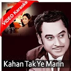 Kahan tak ye mann ke - Mp3 + VIDEO Karaoke - Kishore Kumar