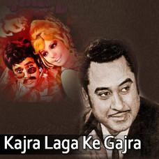 Kajra laga ke gajra saja ke - Karaoke Mp3 - Kishore Kumar - Lata