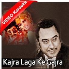 Kajra laga ke gajra saja ke - Mp3 + VIDEO Karaoke - Kishore Kumar - Lata