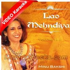 Kala Sha Kala - Mp3 + VIDEO Karaoke - Minu Bakshi - Punjabi Medley