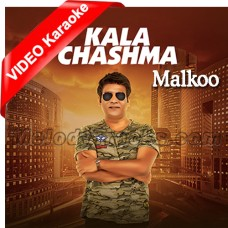 Kala Chashma - Mp3 + VIDEO Karaoke - Malkoo