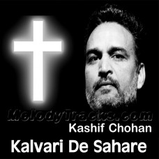 Kalvari De Sahare Papi Bachde - Christian - Karaoke Mp3 - Kahif Chohan