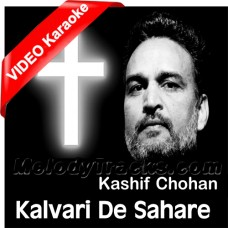 Kalvari De Sahare Papi Bachde - Christian - Mp3 + VIDEO Karaoke - Kahif Chohan