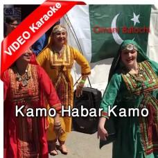 Kamo Kamo Habar - Mp3 + VIDEO Karaoke - Omani Balochi - Folk Punjabi
