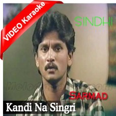 Kandi Na Singri - Mp3 + VIDEO Karaoke - Folk Punjabi - Sarmad - Sindhi