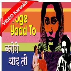 Karoge Yaad To Har Baat Yaad Ayegi - Mp3 + VIDEO Karaoke - Bhupinder Singh