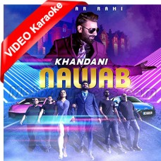 Khandani Nawab - Mp3 + VIDEO Karaoke - Mazhar Rahi