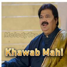 Suti Pai Nu Jagaya Mahi Khawab Mahi - Karaoke Mp3 - Shafaullah Rokhri