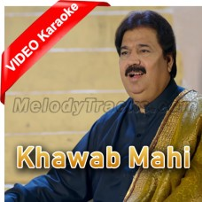 Suti Pai Nu Jagaya Mahi Khawab Mahi - Mp3 + VIDEO Karaoke - Shafaullah Rokhri