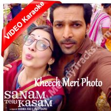 Kheech Meri Photo - Mp3 + VIDEO Karaoke - Neeti Mohan - Sanam Teri Kasam - 2016