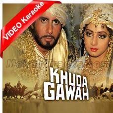 Khuda Gawah Khuda Gawah - Mp3 + VIDEO Karaoke - Mohammad Aziz