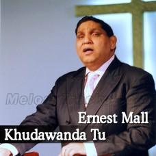 Khudawanda Tu Lashkaran Da Khuda Hai - Christian - Karaoke Mp3 - Ernest Mall