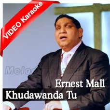Khudawanda Tu Lashkaran Da Khuda Hai - Christian - Mp3 + VIDEO karaoke - Ernest Mall