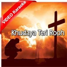 Khudaya Teri Rooh Toh - Mp3 + VIDEO karaoke - Christian