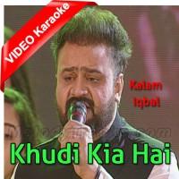 Khudi Kia Hai - Kalam e Iqbal - Mp3 + VIDEO Karaoke - Sahir Ali Bagga